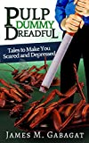 Free eBook - Pulp Dummy Dreadful