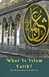 Free eBook - What Is Islam Faith