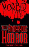 Free eBook - The Amorphous Horror