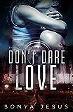 Free eBook - Dont Dare Love