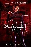 Free eBook - A Scarlet Fever