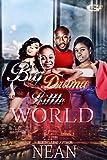 Free eBook - Big Drama Little World