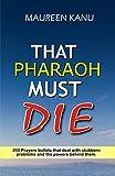 Free eBook - That  Pharaoh  Must Die
