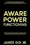 Free eBook - Aware Power Functioning