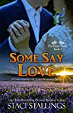 Free eBook - Some Say Love