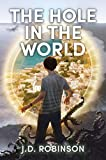 Free eBook - The Hole In the World