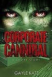 Free eBook - Corporate Cannibal