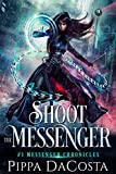 Free eBook - Shoot the Messenger