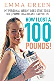 Free eBook - How I Lost a 100 Pounds