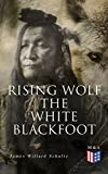 Free eBook - Rising Wolf the White Blackfoot