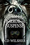 Free eBook - Five Tales of Horror and Suspense