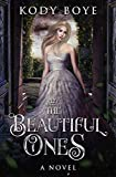 Free eBook - The Beautiful Ones
