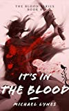 Free eBook - Its In The Blood