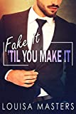 Free eBook - Fake It Til You Make It