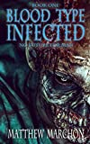Free eBook - Blood Type Infected