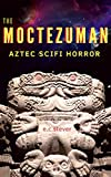 Free eBook - The Moctezuman