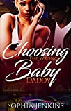 Free eBook - Choosing The Wrong Baby Daddy