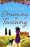 Free eBook - Dreaming of Tuscany