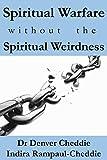 Free eBook - Spiritual Warfare without Spiritual Weirdness