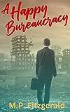 Free eBook - A Happy Bureaucracy