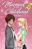 Free eBook - Married to my childhood friend
