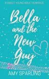 Free eBook - Bella and the New Guy