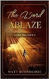 Free eBook - The Word Ablaze