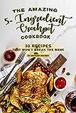 Free eBook - The Amazing 5  Ingredient Crockpot Cookbook