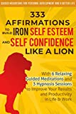 Free eBook - 333 Affirmations To Build Iron Self Esteem
