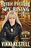 Free eBook - Laynie Portland Spy Rising