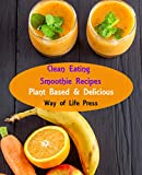 Free eBook - Clean Eating Smoothie Recipes