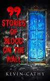 Free eBook - 99 Stories of Blood on the Wall