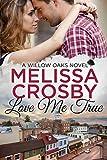 Free eBook - Love Me True