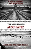Free eBook - The Long Road to Auschwitz