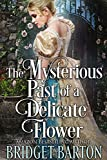 Free eBook - The Mysterious Past of a Delicate Flower