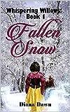 Free eBook - Fallen Snow