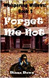 Free eBook - Forget Me Not