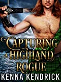 Free eBook - Capturing a Highland Rogue