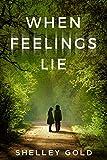 Free eBook - When Feelings Lie