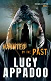 Free eBook - Haunted By The Past