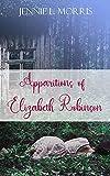 Free eBook - Apparitions of Elizabeth Robinson