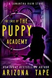 Free eBook - The Case Of The Puppy Academy