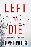 Free eBook - Left To Die