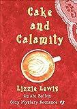 Free eBook - Cake and Calamity