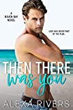 Free eBook - Then There Was You
