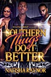 Free eBook - Southern Thugs Do It Better