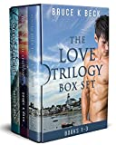 Free eBook - Bruce K Becks Love Trilogy Box Set