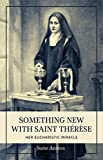 Free eBook - Something New with Saint Th r se