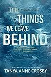Free eBook - The Things We Leave Behind