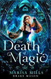 Free eBook - The Death of Magic